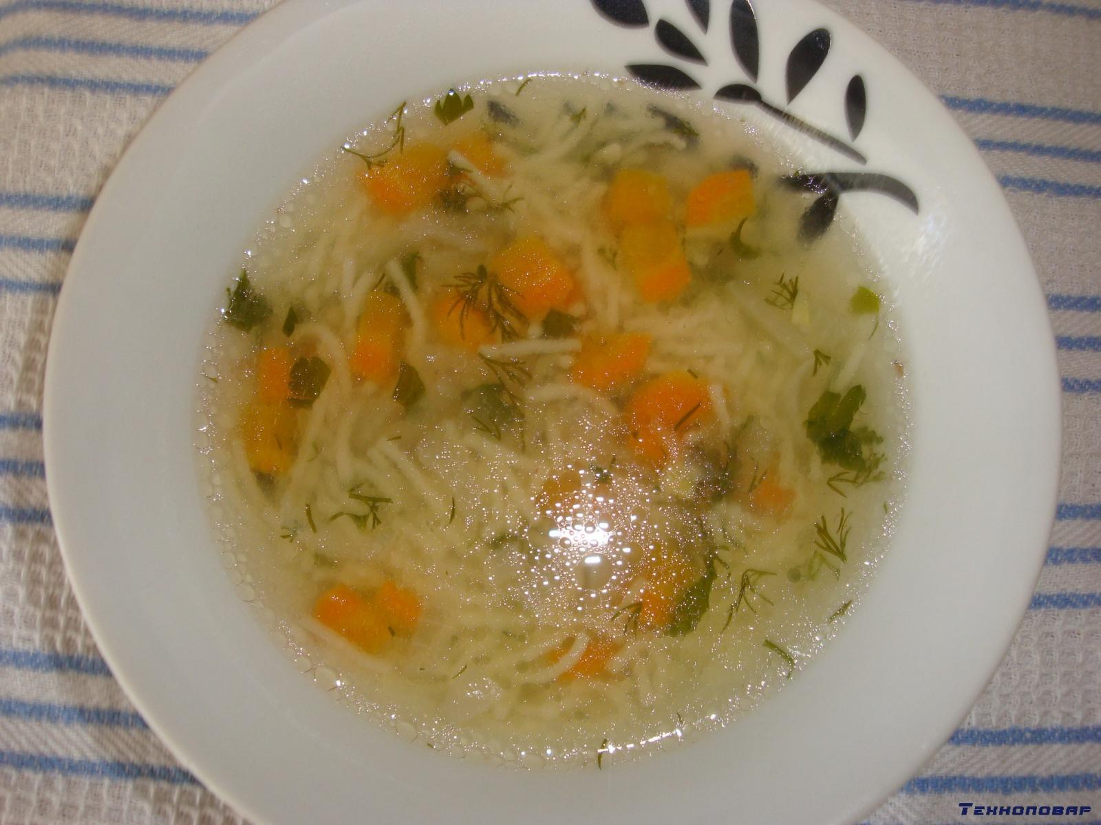 Суп вермишелевый с курицей в мультиварке рецепты с пошагово